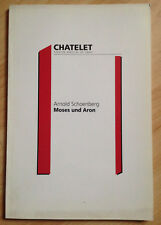 Programme Theatre musical de Paris Chatelet  Moîse et Aaron Schoenberg 1995