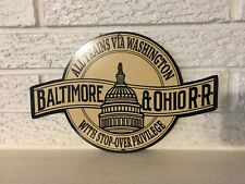 Antiqued Baltimore and Ohio Capital Herald Logo Heavy Steel Sign New 8x12 Train