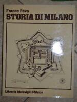 FRANCO FAVA - STORIA DI MILANO 2 II - ED: LIBRERIA MERAVIGLI - ANNO: 1981 (PF)