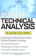 All About Technical Analysis : The Easy Way to Get