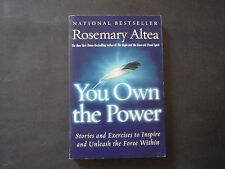You Own The Power Rosemary Altea,stories and Excercises unleash the force within