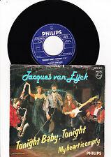 "7"" Jacques Van Eijck - Tonight Baby, Tonight -------"