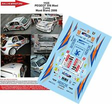 DECALS 1/43 REF 1105 PEUGEOT 306 CUOQ RALLYE DU MONT BLANC 2006 RALLY