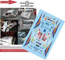 DÉCALS 1/43 réf 1105 PEGEOT 306 Maxi  Cuoq Mont Blanc 2006