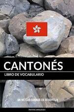 Libro de Vocabulario Cantonés : Un Método Basado en Estrategia by Pinhok...