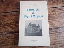 ARDENNES CHEVAUCHEES EN PAYS D' ARGONNE LERICHE 1975 HISTOIRE DESCRIPTION WWI