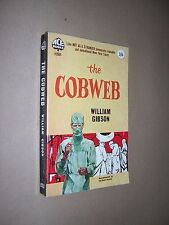 THE COBWEB. WILLIAM GIBSON. 1960 1st EDITION ACE PAPERBACK