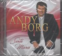 Andy Borg Santa Maria CD NEU Die kleinen Stunden Ich will noch mehr von Dir
