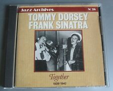TOMMY DORSEY FRANK SINATRA (CD) TOGETHER 1939 / 1940.  JAZZ ARCHIVES N° 38