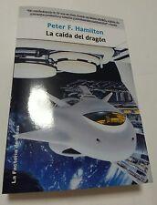 LA CAÍDA DEL DRAGÓN DE PETER F. HAMILTON  , SOLARIS FICCIÓN 68 DE LA FACTORÍA