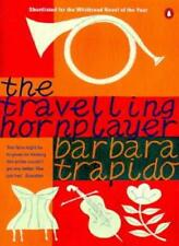 The Travelling Horn Player,Barbara Trapido- 9780140260137