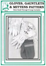 Leather Gloves, Traditional Gauntlets & Mittens Eagle's View Sewing Pattern # 52