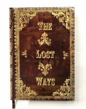 The Lost Ways by Claude Richards First Edition (2017)