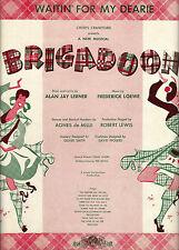 """Lerner & Loewe """"BRIGADOON"""" David Brooks / Marion Bell 1947 Broadway Sheet Music"""