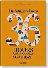 The New York Times: 36 Hours USA & Canada, Southeast-ExLibrary