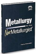 Metallurgy for the Non-Metallurgist (#06169G)-ExLibrary