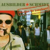 """AUSBILDER SCHMIDT """"MORGEN IHR LUSCHEN"""" CD NEUWARE"""