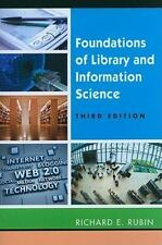 Foundations of Library and Information Science by Richard E. Rubin (2010,...