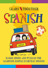 NEW  LEARN TOGETHER  SPANISH with CD   Games songs and puzzles for age 5 plus