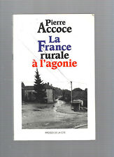 La France rurale à l'agonie Pierre Accoce REF E26