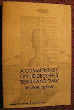 "A Commentary on Heidegger's ""Being and Time"", Michael Gelven 1970"
