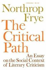 Midland Books No. 1: The Critical Path : An Essay on the Social Context of...