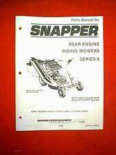 SNAPPER REAR ENGINE SERIES 6 RIDING MOWER PARTS MANUAL
