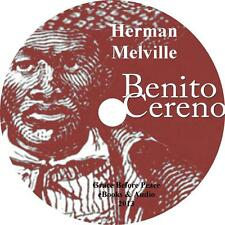 Benito Cereno, Herman Melville Spanish Slave Ship Action Audiobook on 4 Audio CD