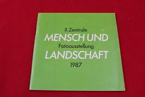 II. Zentrale Fotoausstellung 1987 Mensch und Landschaft Neubrandenburg