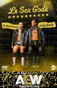 AEW Le Sex Gods Chris Jericho Sammy Guevara Poster! LAST ONE!!!