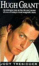 Hugh Grant: The Unauthorised Biography Tresidder, Jody Paperback Book New