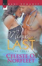 Mine at Last (Harlequin Kimani RomanceThe Coles), Norfleet, Celeste O., Good Con