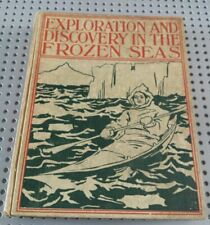 Exploration And Discovery In The Frozen Seas Prescott Holmes 1896
