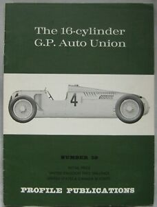 Profile Publications magazine Issue 59 featuring The 16-cylinder G.P. Auto Union