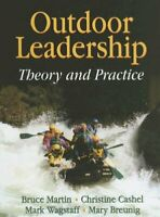 Outdoor Leadership: Theory And Practice Tapa Dura Bruce Martin