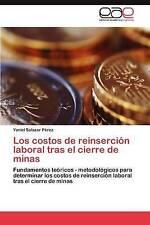 Los costos de reinserción laboral tras el cierre de minas: Fundamentos teóricos