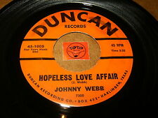 JOHNNY WEBB - HOPELESS LOVE AFFAIR - BROKEN HEARTED ME    / LISTEN - COUNTRY