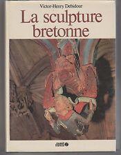 La Sculpture bretonne Victor-Henry Debidour