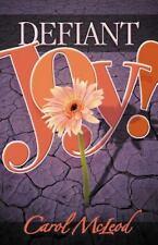 Defiant Joy!