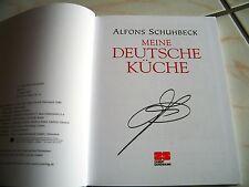 """handsigniert von Alfons Schuhbeck! """"Meine deutsche Küche"""""""