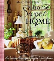 Home Sweet Home: A Journey Through Mary's Dream Home-ExLibrary