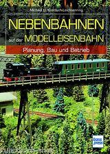 Fachbuch Nebenbahnen auf der Modelleisenbahn, Grundlagen und Anleitungen, NEU