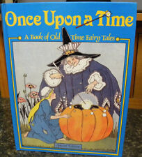 Once Upon a Time-A Book of Old-Time Fairy Tales, Margaret Evans Price, HC