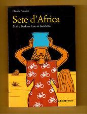 SETE D'AFRICA - MALI E BURKINA FASO IN BICICLETTA - EDICICLO -2004 -PERUGINI