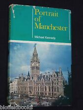 Portrait of Manchester by Michael Kennedy - Lancashire History/Geography 1971