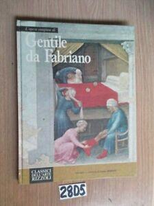 CLASSICI D'ARTE RIZZOLI  L'OPERA COMPLETA DI GENTILE DA FABRIANO    (28D5)