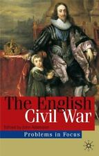 The English Civil War: Conflict and Contexts, 1640-49 (Paperback or Softback)