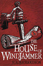 The House of Windjammer by Viv Richardson (Paperback) New Book