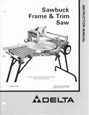 Delta Sawbuck Frame & Trim Saw Instruction Manual FREE SHIPPING