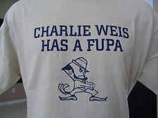 CHARLIE WEIS HAS A FUPA RIVALRY T SHIRT NOTRE DAME KANSAS FOOTBALL
